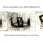 """Brunnen der Religionen """"Offener Wettbewerb der Stadt Jena 2015"""""""